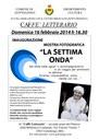 La Settima Onda - Domenica 16 Febbraio 2014 h. 16.30