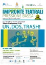 UN, DOS, TRASH - di Diego Carli